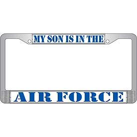 My Son Is In The Air Force License Plate Frame