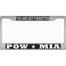 You Are Not Forgotten POW MIA License Plate Frame