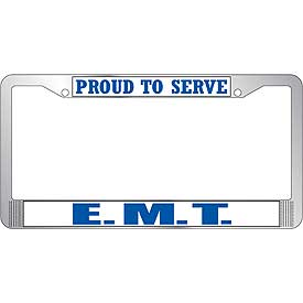 Proud To Serve E.M.T. License Plate Frame