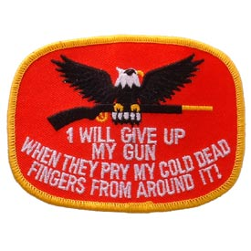 I Will Give Up My Gun... Patch - HATNPATCH