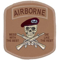 Airborne Mess With The Best Desert Army Patch