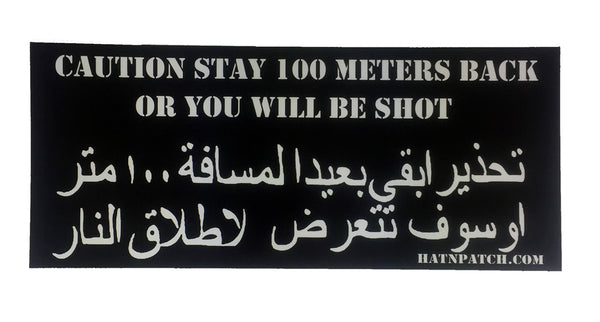 Set of 10 Caution Stay 100 Meters Back Bumper Stickers - HATNPATCH