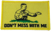 DON'T MESS WITH ME GENERAL MATTIS GADSDEN FLAG PATCH