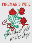 Fireman's Wife, Toughest Job in the Dept. Decal - HATNPATCH