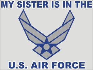 My Sister is in the Air Force New Logo Decal