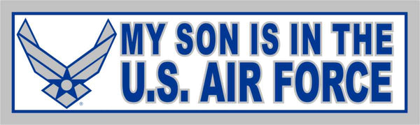 My Son is in the Air Force (Wing) Bumper Sticker