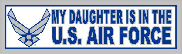 My Daughter is in the Air Force (Wing) Bumper Sticker - HATNPATCH
