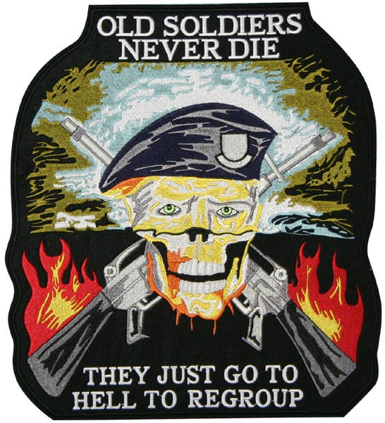 Old Soldiers Never Die...  Large Patch - HATNPATCH