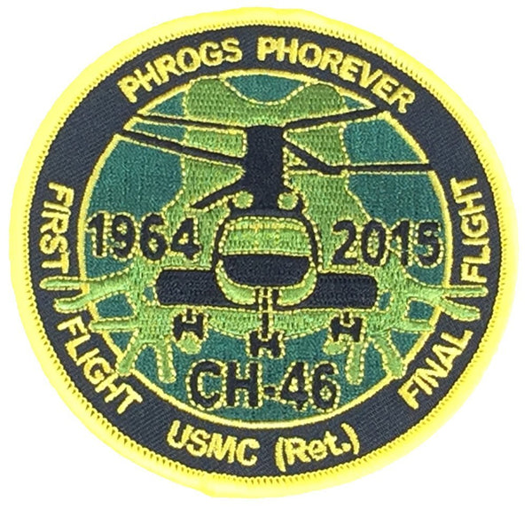 PHROGS PHOREVER CH-46 FIRST AND LAST FLIGHT ROUND PATCH