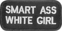 Smart Ass White Girl Patch