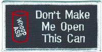 Don't Make Me Open This Can Patch