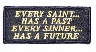 Every Saint Has A Past - Every Sinner Has A Future Patch - HATNPATCH
