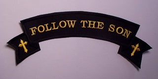 Follow The Son Biker Style Rocker Patch - Large