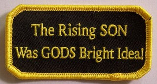 The Rising Son Was God's Bright Idea! Patch - HATNPATCH