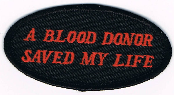 A Blood Donor Saved My Life Patch - Oval - HATNPATCH