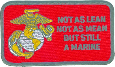 NOT AS LEAN, STILL MARINE PATCH