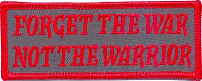 FORGET THE WAR NOT THE WARRIOR PATCH - HATNPATCH