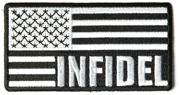 INFIDEL AMERICAN FLAG WHITE AND BLACK PATCH KAFIR UNFAITHFUL CHRISTIAN MUSLIM