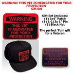 Warning This Vet Is Medicated for Your Protection Gift Set
