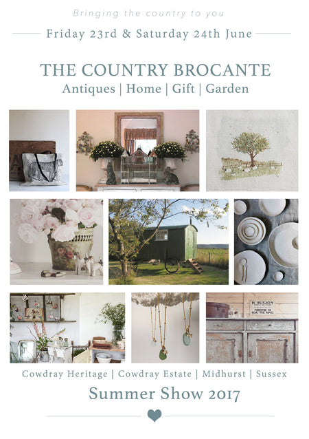 Next Show! Come and see us at The Country Brocante - BIG SUMMER SHOW