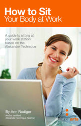 Book: How To Sit Your Body at Work