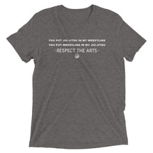 Load image into Gallery viewer, Respect the Arts T-Shirt:Jiu-Jitsu/Wrestling