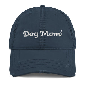 Dog Mom - Distressed Dad Hat