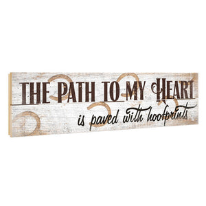 Paved In Hoofprints Pallet Sign