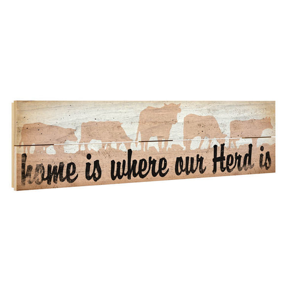 Where Our Herd Is Pallet Sign