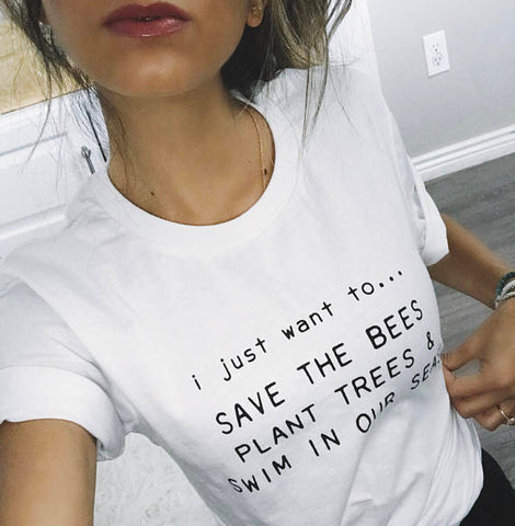 """I Just Want To Save The Bees"" T-Shirt"