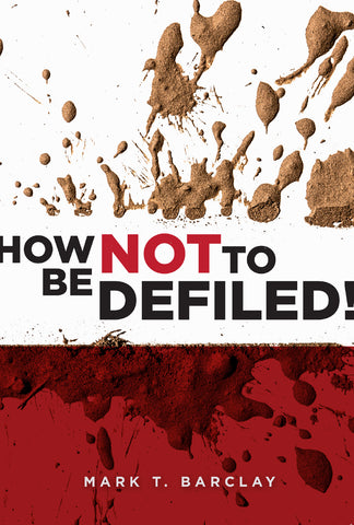 How Not to be Defiled