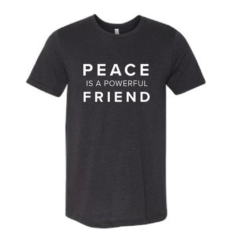 """Peace is a powerful Friend"" Charcoal Crew Neck"
