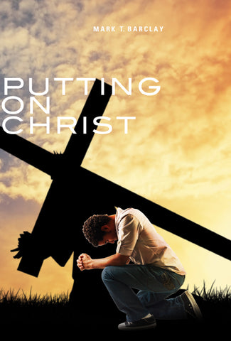 Putting on Christ