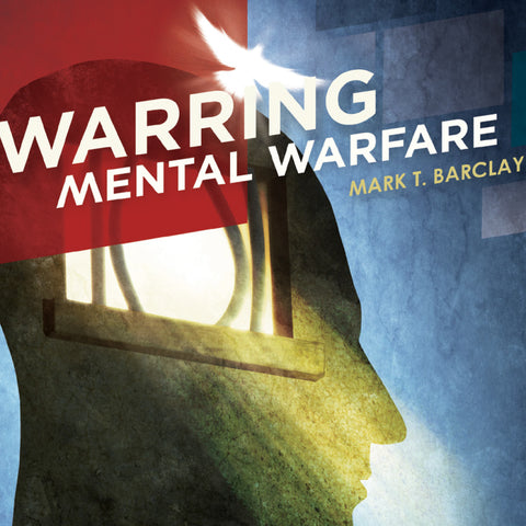 Warring Mental Warfare