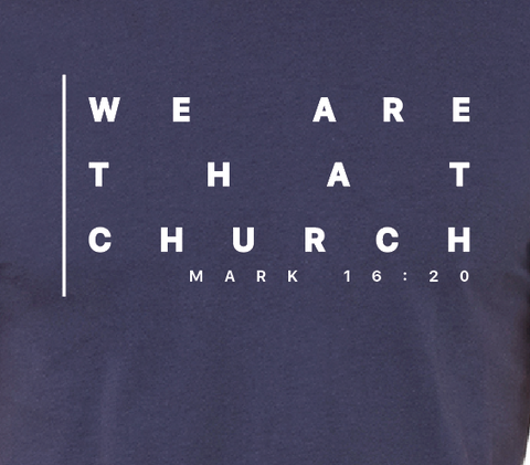 """We Are That Church"""