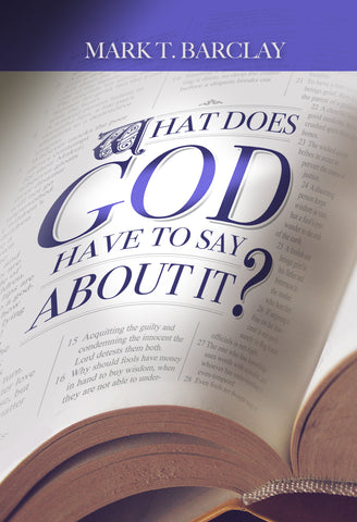 What Does God Have to Say About it?