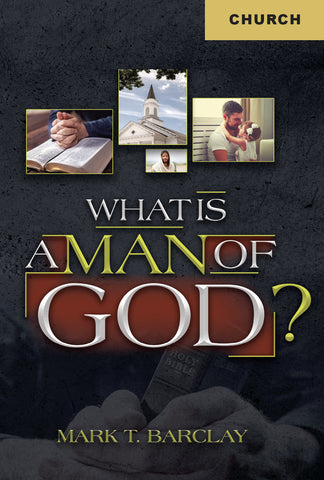 What is A Man of God?