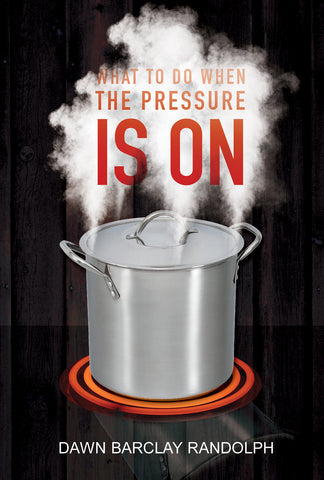 What to do When the Pressure is on