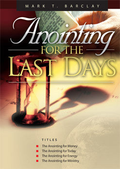 Anointing for the Last Days