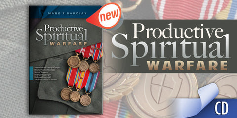 Productive Spiritual Warfare