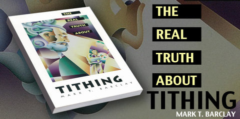 The Real Truth About Tithing