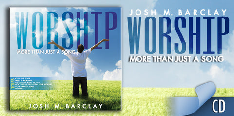Worship: More Than Just A Song CD