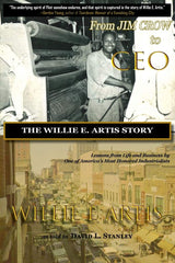 From Jim Crow to CEO: The Willie E. Artis Story pre-order