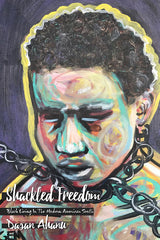 Shackled Freedom: Black Living in the Modern American South