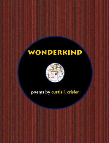 Wonderkind by Curtis L. Crisler
