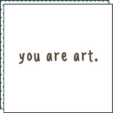 YOU ARE ART (pack de 2)