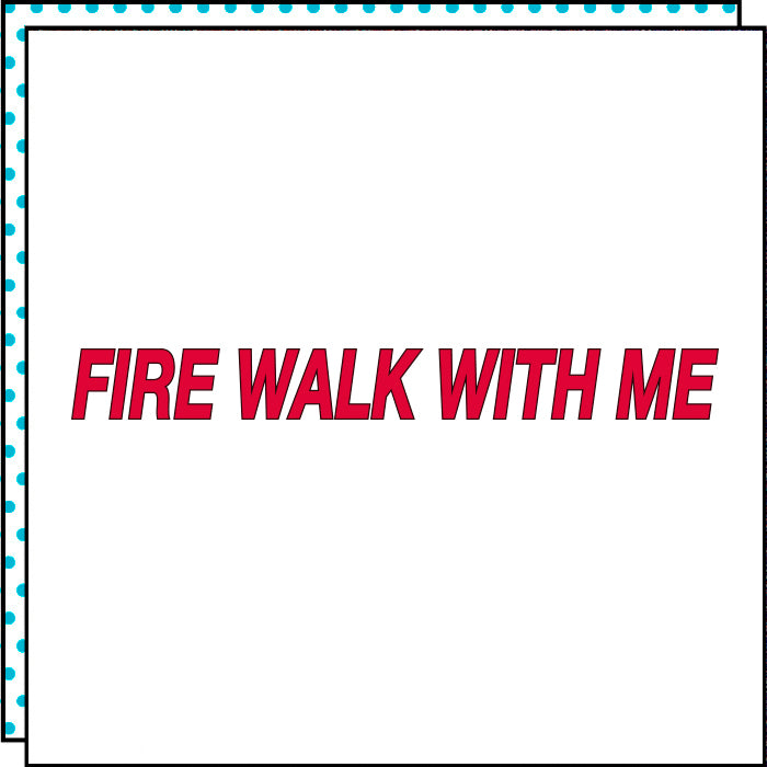 fire walk with me tattoo