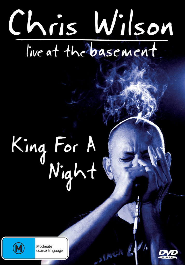 """Live at The Basement"" - Chris Wilson, King For A Night"