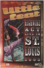 "Little Feat - ""Highwire Act Live in St Louis 2003"" - DVD"