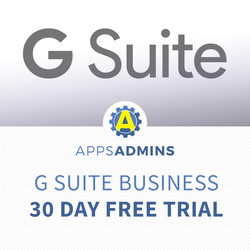 Start a 30 Day Free Trial of G Suite Business